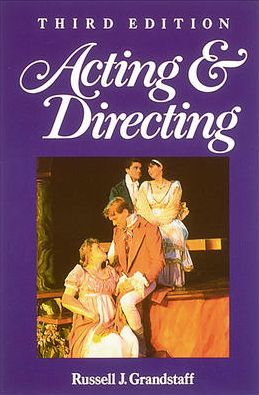 Acting and Directing 3rd Edition