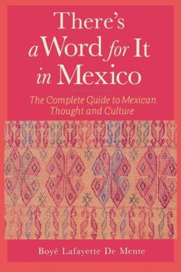There's a Word for It in Mexico