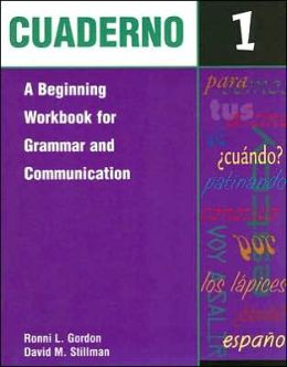 Cuaderno: A Beginning Workbook for Grammar and Communication