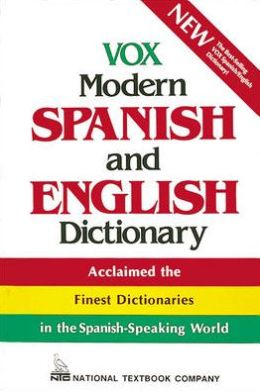 VOX Modern Spanish and English Dictionary: English-Spanish/Spanish-English
