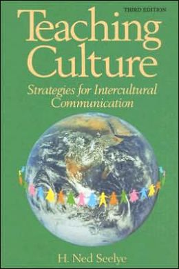 Teaching Culture Strategies for Intercultural Communication: Strategies for Intercultural Communication