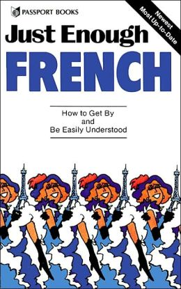 Just Enough French