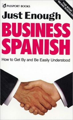 Just Enough Business Spanish