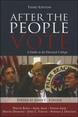 After the People Vote: A Guide to the Electoral College