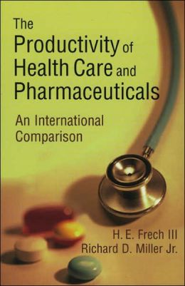 The Productivity of Health Care and Pharmaceuticals: An International Comparison