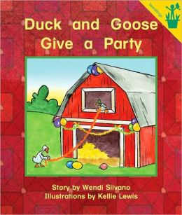 Duck and Goose Give a Party (Early Reader)