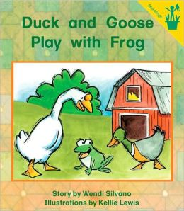 Duck and Goose Play with Frog (Early Reader)