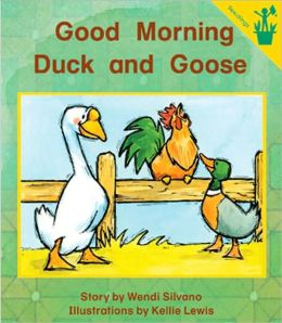 Good Morning Duck and Goose (Early Reader)
