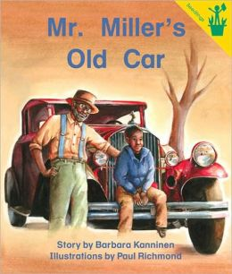 Early Reader: Mr. Miller's Old Car