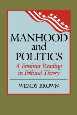 Manhood & Politics