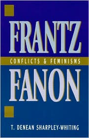 Frantz Fanon: Conflicts and Feminisms