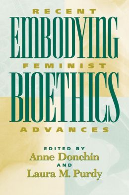 Embodying Bioethics