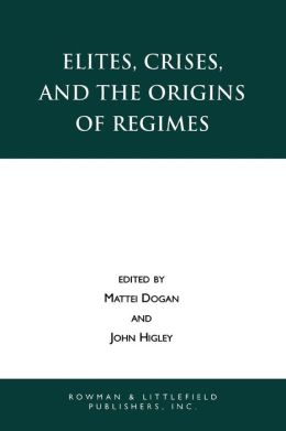 Elites, Crises and the Origins of Regimes
