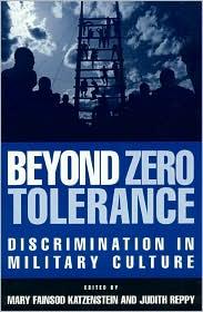 Beyond Zero Tolerance: Discrimination in Military Culture