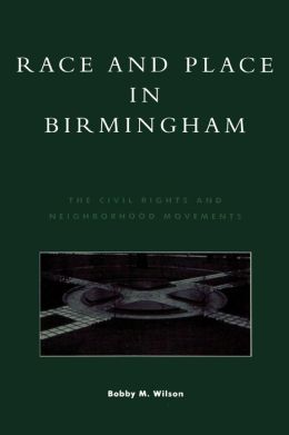 Race And Place In Birmingham