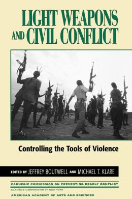 Light Weapons And Civil Conflict