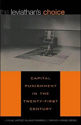 Leviathan's Choice: Capital Punishment in the Twenty-First Century