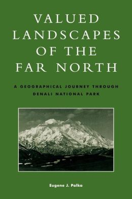 Valued Landscapes Of The Far North