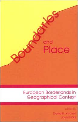 Boundaries and Place: European Borderlands in Geographical Context