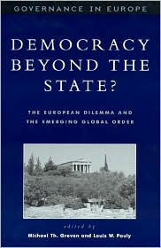 Democracy Beyond the State?: The European Dilemma and the Emerging Global Order