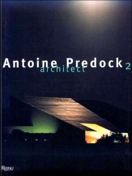 Antoine Predock 2: Architect
