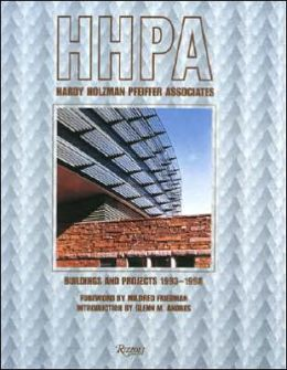Hardy Holzman Pfeiffer Associates: Buildings and Projects 1993-1998
