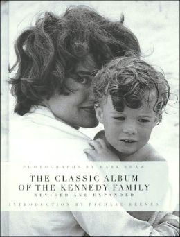 The Classic Album of the Kennedy Family