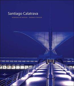 Santiago Calatrava: Milwaukee Art Museum, Quadracci Pavilion