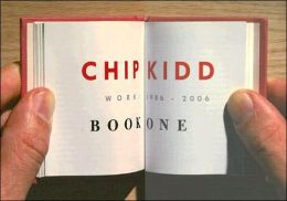 Chip Kidd: Work: 1986-2006