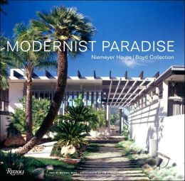 Modernist Paradise: A Mid-Century Vision of Good Living