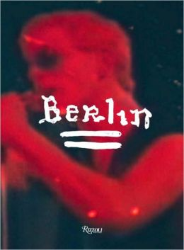Berlin: A Performance by Lou Reed Directed by Julian Schnabel