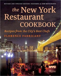 New York Restaurant Cookbook: Recipes From the Dining Capital of the World