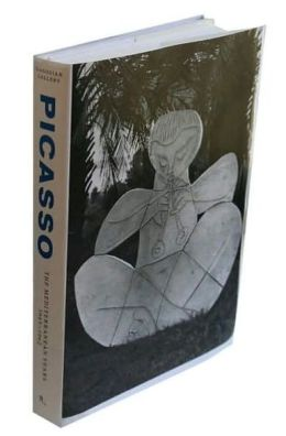 Picasso: The Mediterranean Years 1945-1962