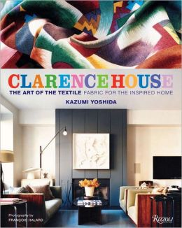 Clarence House: The Art of the Textile