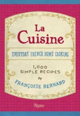 La Cuisine Metric Edition: Everyday French Home Cooking