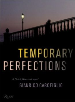 Temporary Perfections (Guido Guerrieri Series #4)