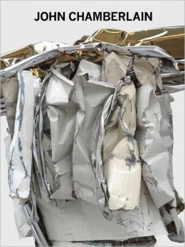 John Chamberlain: New Sculpture
