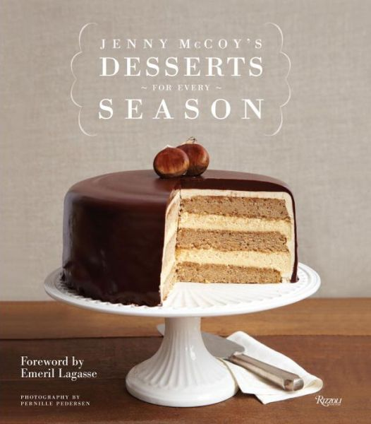 Free book download share Jenny McCoy's Desserts for Every Season  9780847841011 by Jenny McCoy