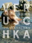 Book Cover Image. Title: Veruschka:  From Vera to Veruschka, Author: Johnny Moncada