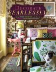 Book Cover Image. Title: Decorate Fearlessly:  Using Whimsy, Confidence, and a Dash of Surprise to Create Deeply Personal Spaces, Author: Susanna Salk