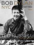 Book Cover Image. Title: Bob Dylan:  NYC 1961-1964, Author: Ted Russell