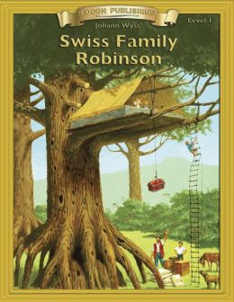 Swiss Family Robinson: With Student Activities