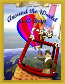 Around the World in 80 Days: With Student Activities