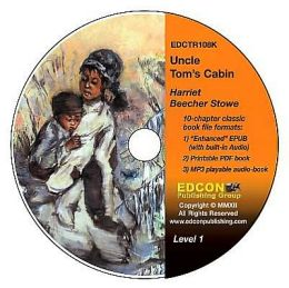 Uncle Tom's Cabin: High-Interest Chapter Book and Audio Files (Digital Files on CD-ROM)