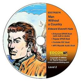 Man Without a Country: High-Interest Chapter Book and Audio Files (Digital Files on CD-ROM)