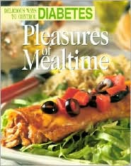 Pleasures of Mealtime: Delicious Ways to Control Diabetes