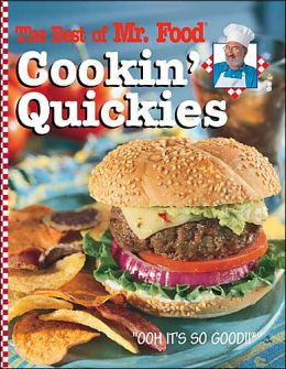 Best of Mr. Food Cookin' Quickies