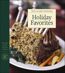 Williams-Sonoma The Best of Kitchen Library: Holiday Favorites