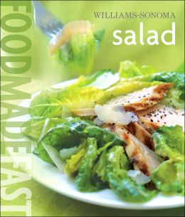 Williams-Sonoma: Salad: Food Made Fast