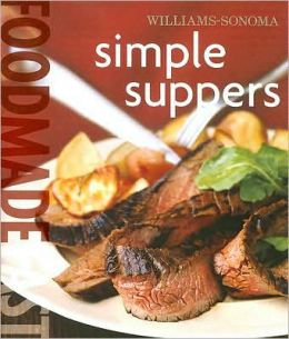 Williams-Sonoma Food Made Fast: Simple Suppers
